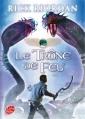 Couverture Les chroniques de Kane, tome 2 : Le trône de feu Editions Le Livre de Poche (Jeunesse) 2014