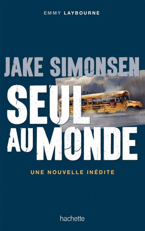 Couverture Seuls au monde, tome 1.5 : Jake Simonsen, seul au monde