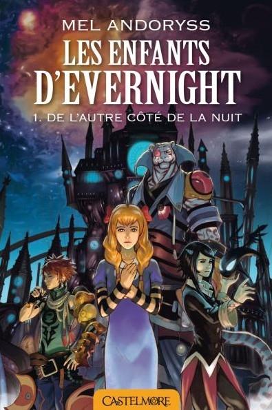 Couverture Les enfants d'Evernight (roman), tome 1 : De l'autre côté de la nuit