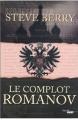 Couverture Le complot Romanov Editions Cherche Midi 2013