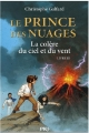 Couverture Le prince des nuages, tome 3 : La colère du ciel et du vent Editions 12-21 2013