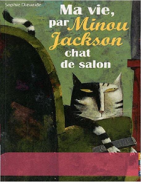 ma vie par minou jackson chat de salon livraddict