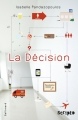 Couverture La décision Editions Gallimard  (Scripto) 2013