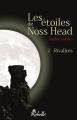 Couverture Les étoiles de Noss Head, tome 2 : Rivalités Editions Rebelle 2013