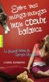 Couverture Le journal intime de Georgia Nicolson, tome 03 : Entre mes nunga-nungas, mon coeur balance Editions Gallimard  (Pôle fiction) 2012