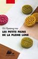Couverture Les petits pains de la pleine lune Editions Philippe Picquier (Poche) 2013
