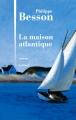 Couverture La maison Atlantique Editions Julliard 2014