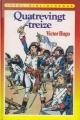 Couverture Quatrevingt-Treize, abrégé Editions Hachette (Idéal bibliothèque) 1986