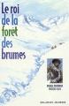 Couverture Le roi de la forêt des brumes Editions Gallimard  (Jeunesse) 2002