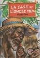 Couverture La case de l'oncle Tom Editions Hemma (Livre club jeunesse) 1983