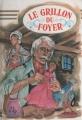 Couverture Le grillon du foyer Editions Hemma (Livre club jeunesse) 1983