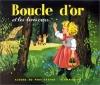 Couverture Boucle d'or et les trois ours Editions Flammarion (Père Castor - Albums / Les albums) 1994