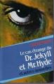 Couverture L'étrange cas du docteur Jekyll et de M. Hyde / L'étrange cas du Dr. Jekyll et de M. Hyde Editions France Loisirs 1982