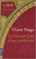 Couverture Le Dernier Jour d'un condamné Editions Pocket 2004