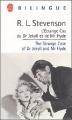 Couverture L'étrange cas du docteur Jekyll et de M. Hyde / L'étrange cas du Dr. Jekyll et de M. Hyde / Docteur Jekyll et mister Hyde / Dr. Jekyll et mr. Hyde Editions Le Livre de Poche (Bilingue) 2004