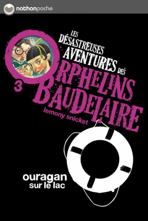 Couverture Les désastreuses aventures des orphelins Baudelaire, tome 03 : Ouragan sur le lac