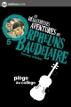 Couverture Les désastreuses aventures des orphelins Baudelaire, tome 05 : Piège au collège Editions Nathan (Poche) 2012