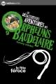 Couverture Les désastreuses aventures des orphelins Baudelaire, tome 09 : La Fête Féroce Editions Nathan (Poche) 2012