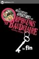 Couverture Les désastreuses aventures des orphelins Baudelaire, tome 13  : La fin Editions Nathan (Poche) 2012