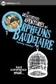 Couverture Les désastreuses aventures des orphelins Baudelaire, tome 01 : Tout commence mal... Editions Nathan (Poche) 2012
