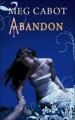 Couverture Abandon, tome 2 Editions Hachette (Black Moon) 2012