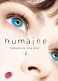 Couverture Humaine, tome 1 Editions Le Livre de Poche (Jeunesse) 2013