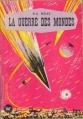 Couverture La guerre des mondes Editions Tallandier 1952