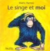 Couverture Le singe et moi Editions L'École des loisirs (Pastel) 2000