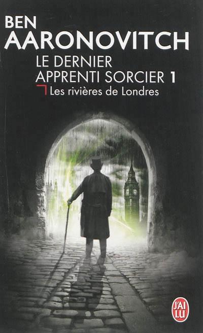 Couverture Le dernier apprenti sorcier, tome 1 : Les rivières de Londres