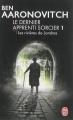 Couverture Le dernier apprenti sorcier, tome 1 : Les rivières de Londres Editions J'ai Lu (Fantastique) 2014