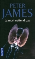 Couverture La mort n'attend pas Editions Pocket (Thriller) 2012