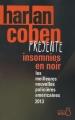 Couverture Insomnies en noir : Les meilleures nouvelles policières américaines de 2013 Editions Belfond (Noir) 2013