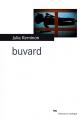 Couverture Buvard Editions du Rouergue (La Brune) 2014