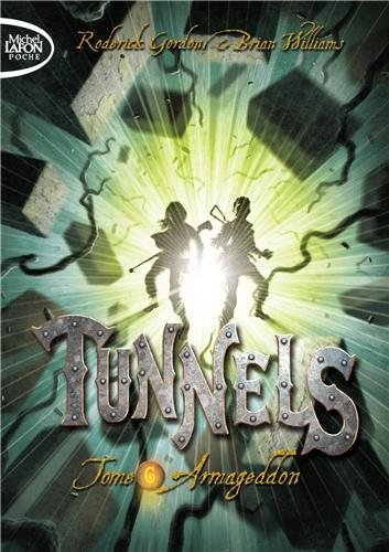 Couverture Tunnels, tome 6 : Armageddon