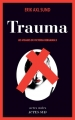 Couverture Les visages de Victoria Bergman, tome 2 : Trauma Editions Actes Sud (Actes noirs) 2014