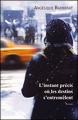 Couverture L'instant précis où les destins s'entremêlent Editions France Loisirs 2013