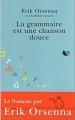 Couverture La grammaire est une chanson douce Editions Stock 2003