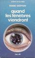 Couverture Quand les ténèbres viendront Editions Denoël (Présence du futur) 1983