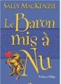 Couverture Noblesse oblige, tome 5 : Le baron mis à nu Editions Milady 2012