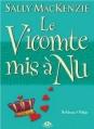 Couverture Noblesse oblige, tome 6 : Le Vicomte mis à nu Editions Milady 2012