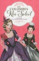 Couverture Les Colombes du Roi-Soleil, tome 12 : Victoire et la princesse de Savoie Editions Flammarion 2013
