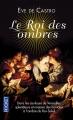 Couverture Le Roi des ombres Editions Pocket 2014