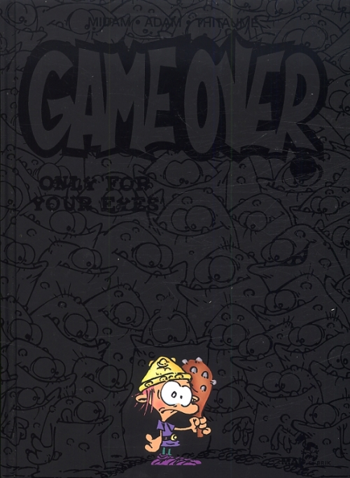 Game Over Tome 07 Only For Your Eyes Livraddict