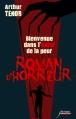 Couverture Roman d'horreur, tome 2 : Entrez dans l'enfer de la peur Editions Scrineo 2014