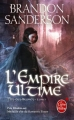 Couverture Fils-des-Brumes, tome 1 : L'Empire ultime Editions Le Livre de Poche (Orbit) 2013
