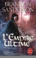 Couverture Fils-des-Brumes, tome 1 : L'Empire ultime Editions Le Livre de Poche (Orbit) 2013