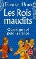Couverture Les rois maudits, tome 7 : Quand un roi perd la France Editions Le Livre de Poche 2013