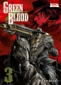 Couverture Green Blood, tome 3 Editions Ki-oon (Seinen) 2014