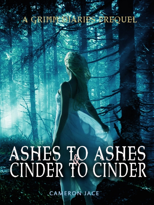 Couverture The Grimm Diaries Prequels, book 2 : Ashes to Ashes & Cinder to Cinder