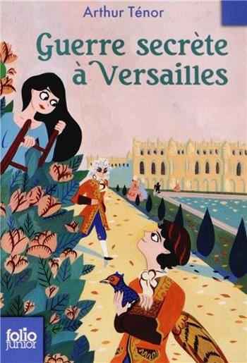 Couverture Guerre secrète à Versailles